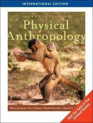 Introduction to Physical Anthropology 12th  Edition