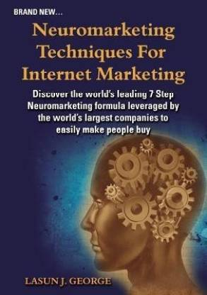 Neuromarketing Techniques for Internet Marketing