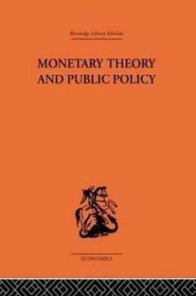 Monetary Theory and Public Policy