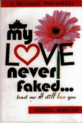 My Love Never Faked...