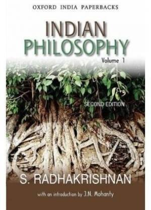 Indian Philosophy: Volume I
