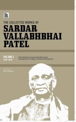 The Collected Works of Sardar Vallabhbhai Patel: Volume 1