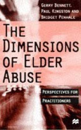 The Dimensions of Elder Abuse