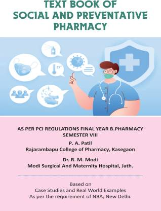 Text book of Social and Preventative Pharmacy