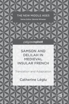 Samson and Delilah in Medieval Insular French