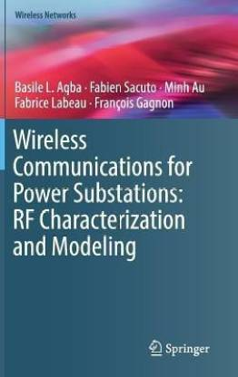 Wireless Communications for Power Substations: RF Characterization and Modeling