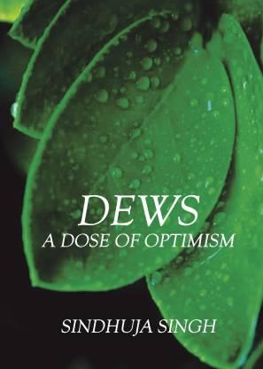 DEWS - A DOZE OF OPTIMISM