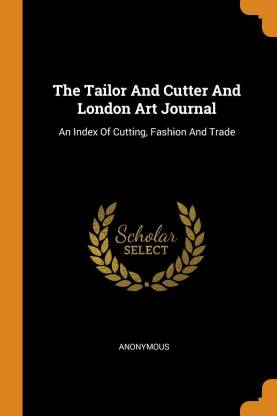 The Tailor and Cutter and London Art Journal