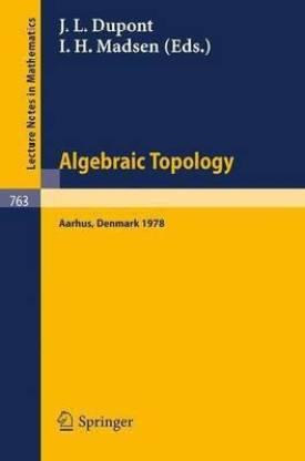 Algebraic Topology, Aarhus 1978
