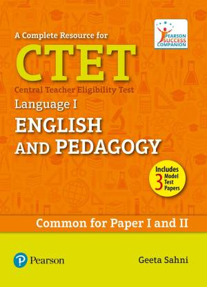 A Complete Resource for CTET: English and Pedagogy Language 1 - Learn, Prepare, and Practice for Exam Success - Common for Paper I and II