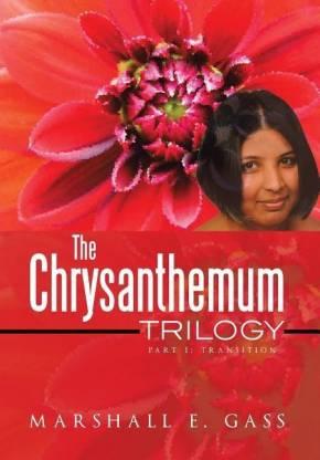 The Chrysanthemum Trilogy