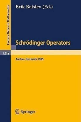 Schroedinger Operators, Aarhus 1985