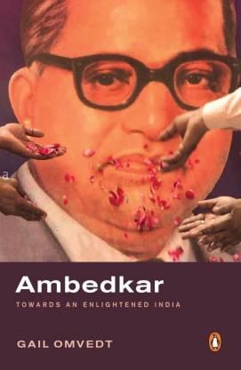 Ambedkar - Towards an Enlightened India