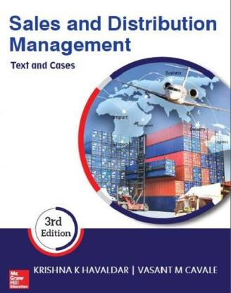 Sales and Distribution Management - Text and Cases 3rd  Edition
