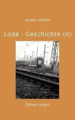 Lodz Geschichte(n)