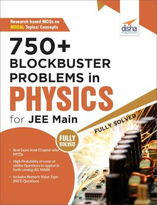 750+ Blockbuster Problems in Physics for JEE Main
