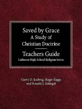 Saved by Grace: Teacher Guide