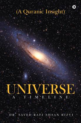 Universe - A Timeline - A Quranic Insight