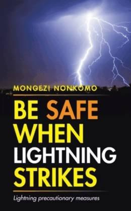 Be Safe When Lightning Strikes