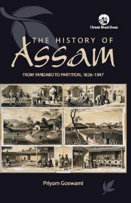 The History of Assam from Yandabo to Partition