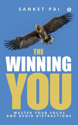 The Winning You - Master Your Focus and Avoid Distractions