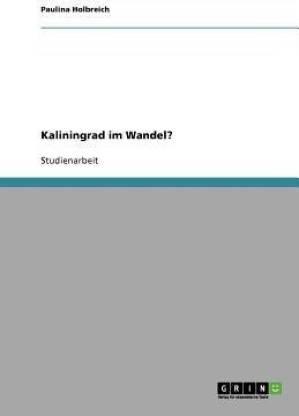 Kaliningrad im Wandel?