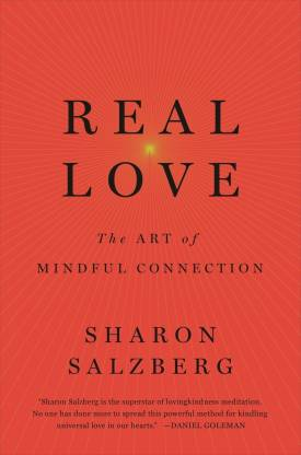 Real Love - The Art of Mindful Connection