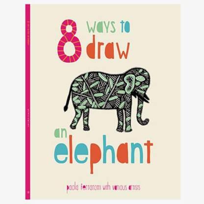 8 Ways to draw an Elephant - PB