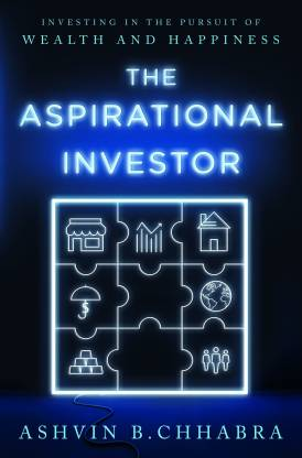 The Aspirational Investor - Investing in the Pursuit of Wealth and Happiness