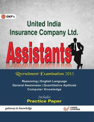 United India Insurance Company Ltd. Assistants (Guide) - Includes Practice Paper 1 Edition