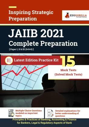 JAIIB 2021 Latest Edition Practice kit with 15 Mock Tests (Paper I, II & III)