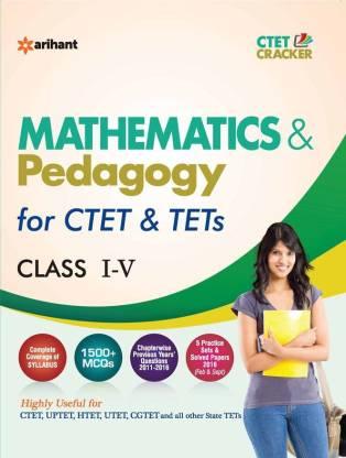 Ctet & Tets for Class I-V Mathematics & Pedagogy