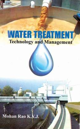 Water Treatment Technology and Management,1/e 2 Edition