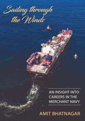 Sailing Through the Winds - An Insight into Merchant Navy Career