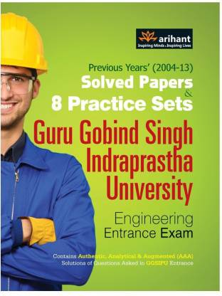 Solved Practice & 8 Practice Sets GGSIPU Engineering Entrance Exam