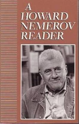 A Howard Nemerov Reader