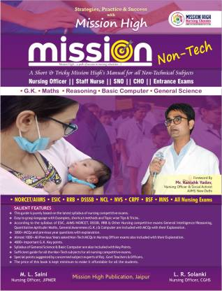 Mission Non-Tech Guide for Nursing Officer Exams/AIIMS, NORCET, ESIC, RRB, DSSSB