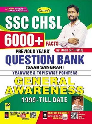 Kiran SSC CHSL 6000+ Facts Previous Years Question Bank (Saar Sangrah) Yearwise And Topicwise Pointers General Awareness 1999 Till Date (English Medium) (3270)