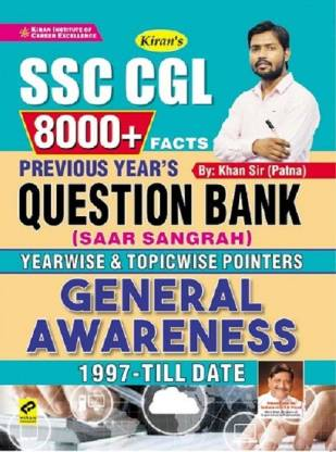 Kiran SSC CGL 8000+ Facts Previous Years Question Bank (Saar Sangrah) Yearwise And Topicwise Pointers General Awareness 1997 Till Date (English Medium) (3272)