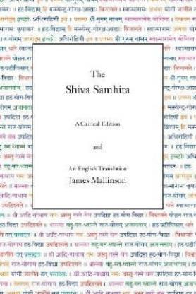 The Shiva Samhita - A Critical Edition and an English Translation