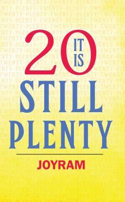 It is twenty still plenty