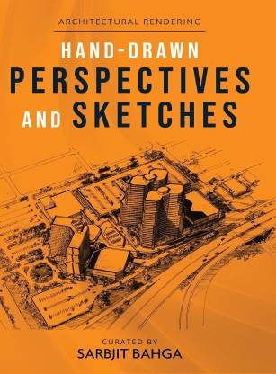 Hand-drawn Perspectives and Sketches