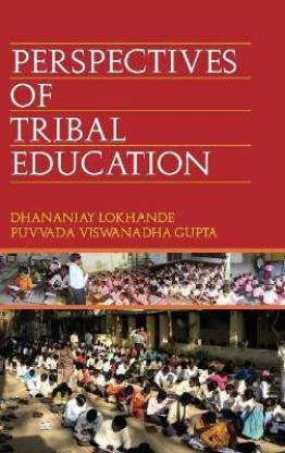 Perspective of Tribal Education