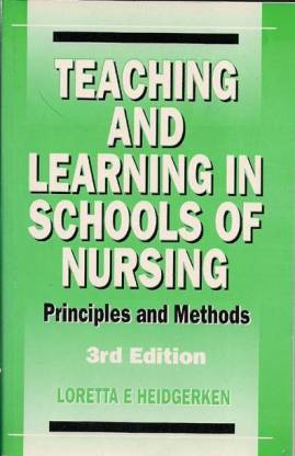 Teaching and Learning in Schools of Nursing