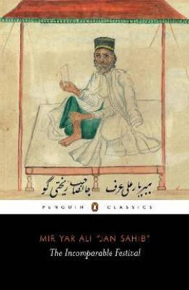 The Incomparable Festival (A masterpiece of Indo-Islamic literary culture)