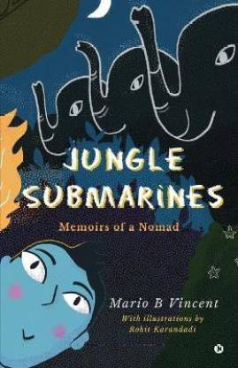 Jungle Submarines