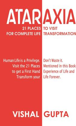 ATARAXIA - 21 Places To Visit For Complete Life Transformation