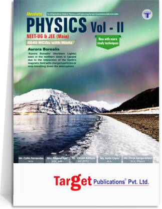 Physics Book Vol 2 For JEE Mains, NEET UG, AIIMS & AIPMT 2021   Engineering And Medical Entrance Exam   Chapterwise And Topicwise MCQs With Solutions   Includes Practice Tests
