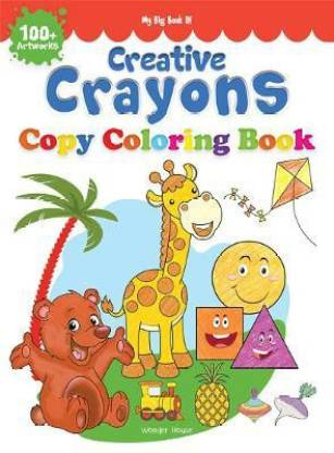 My Big Book of Creative Crayons - By Miss & Chief