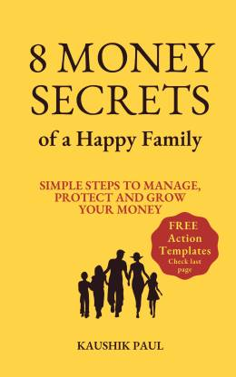 8 Money Secrets of a Happy Family - Simple steps to manage, protect and grow your money